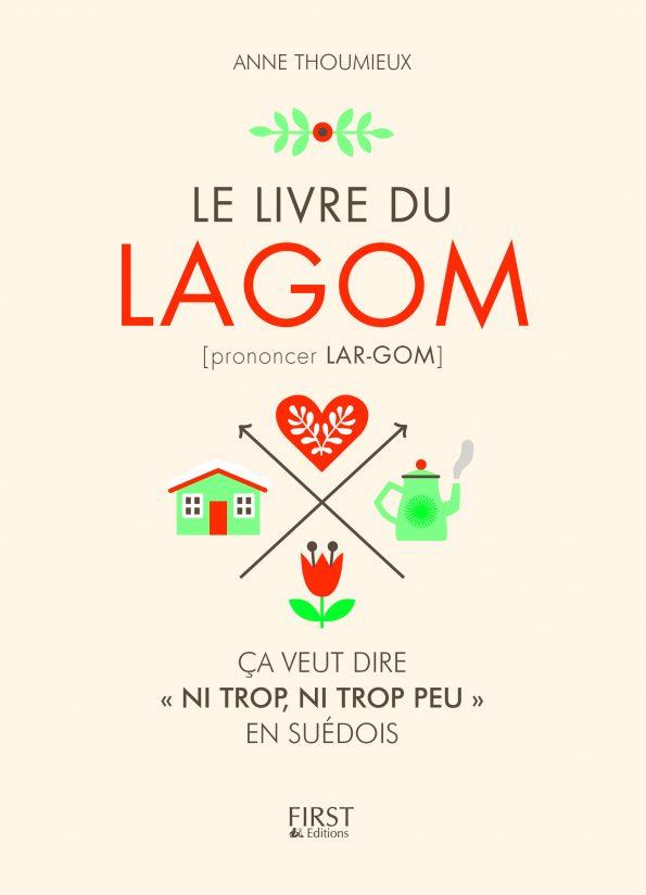 Le livre du Lagom, le commencement d'une vie plus modérée ?